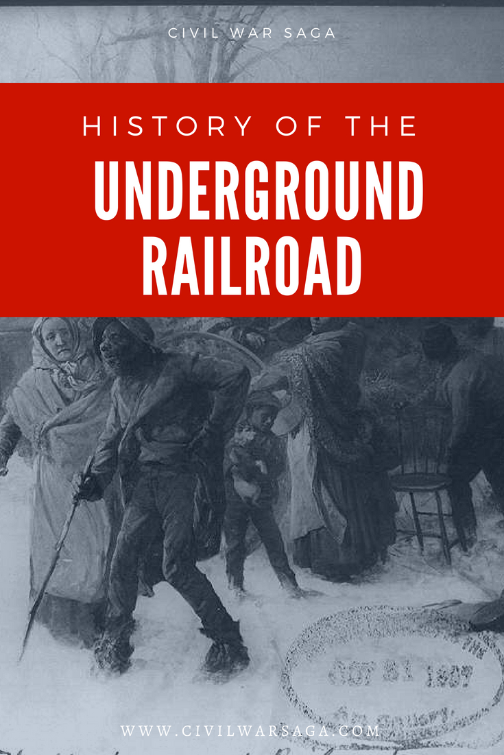 History of the Underground Railroad
