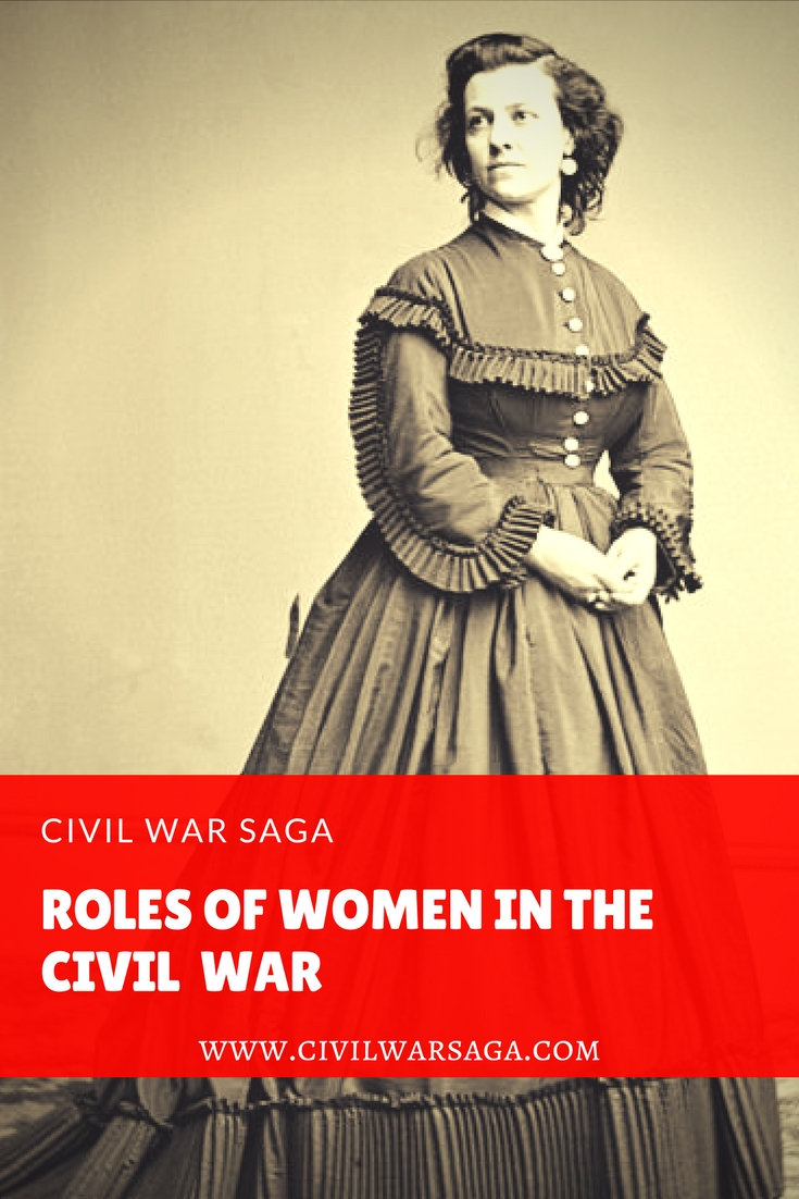 role of women in civil war essay The burial detail had stumbled upon one of the most intriguing stories of the civil war: the multitudes of women who fought in the front line although the inherently clandestine nature of the activity makes an accurate count impossible, conservative estimates of female soldiers in the civil war puts the number somewhere between 400 and 750.