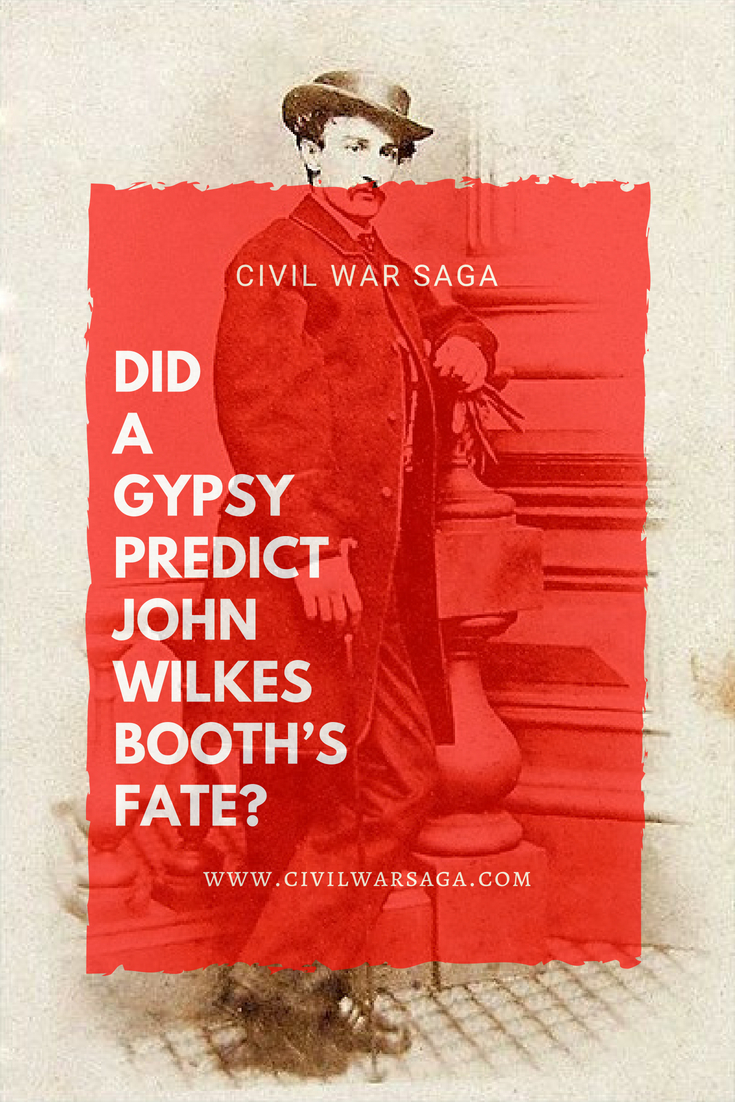 Did a Gypsy Predict John Wilkes Booth's Fate