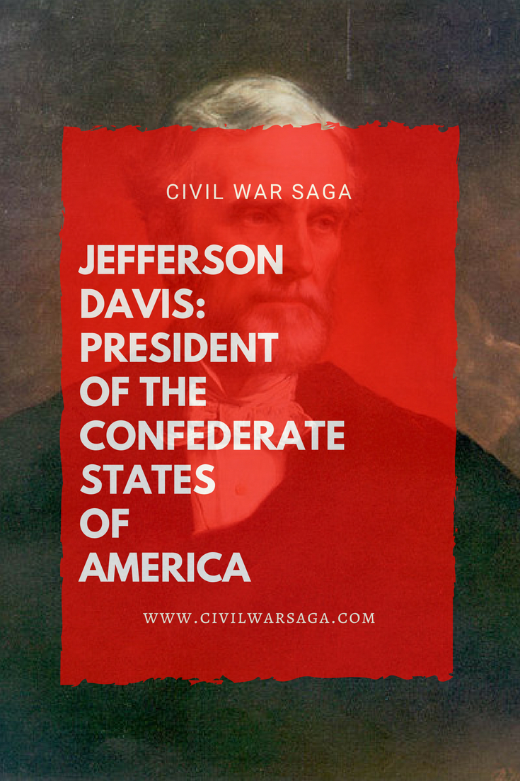 Jefferson Davis: President of the Confederate States of America