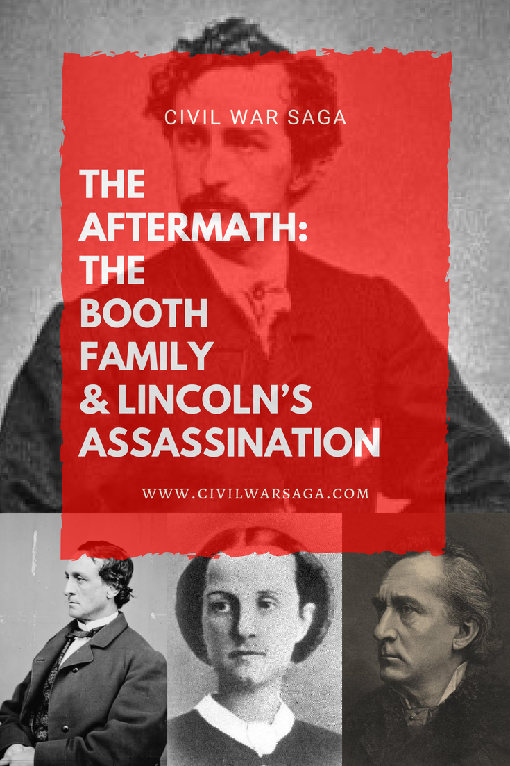 The Aftermath: The Booth Family & Lincoln's Assassination