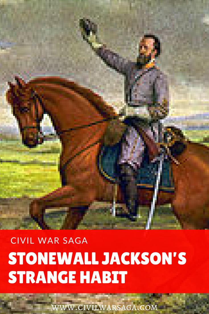 Stonewall Jackson's Strange Habit