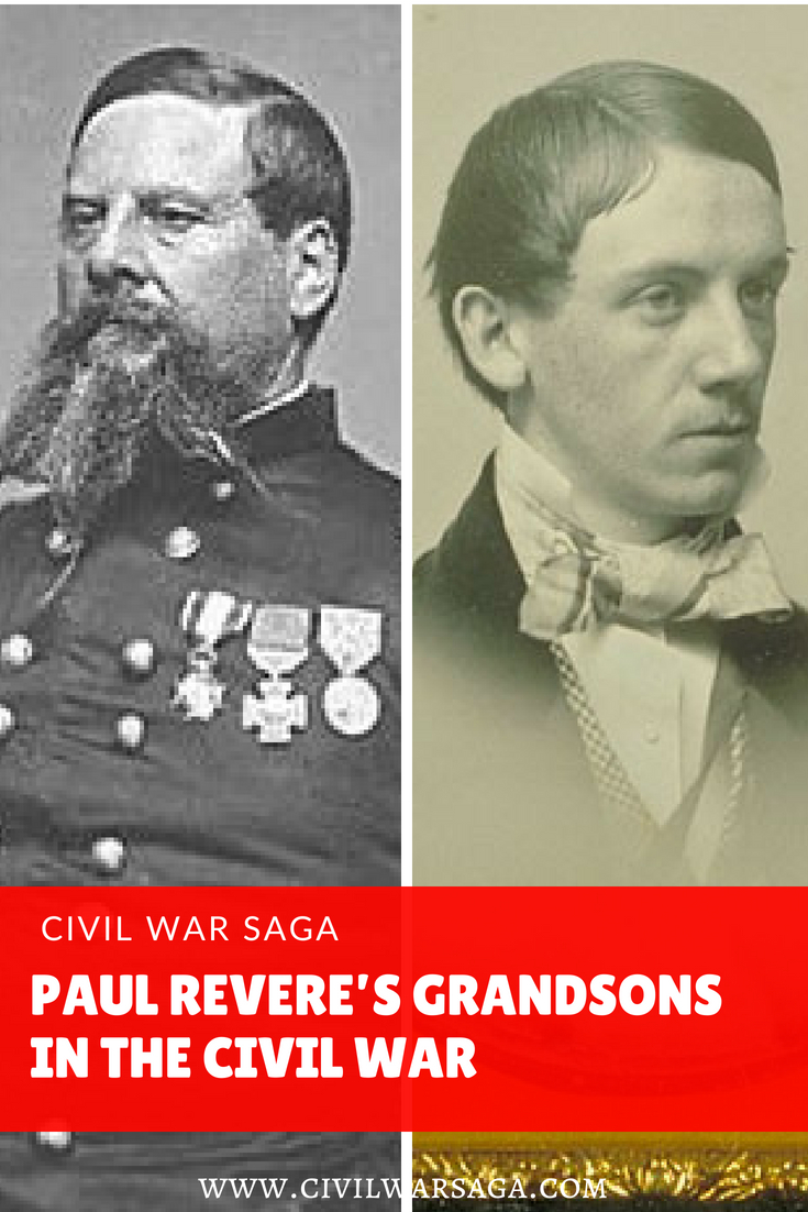 Paul Revere's Grandsons in the Civil War