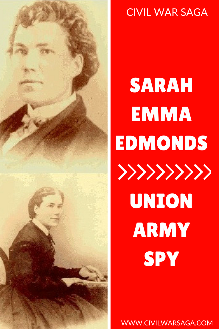 Sarah Emma Edmonds: Female Spy of the Union Army