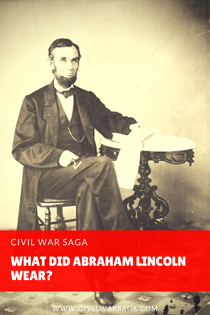 What Did Abraham Lincoln Wear
