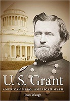 U.S. Grant by Joan Waugh