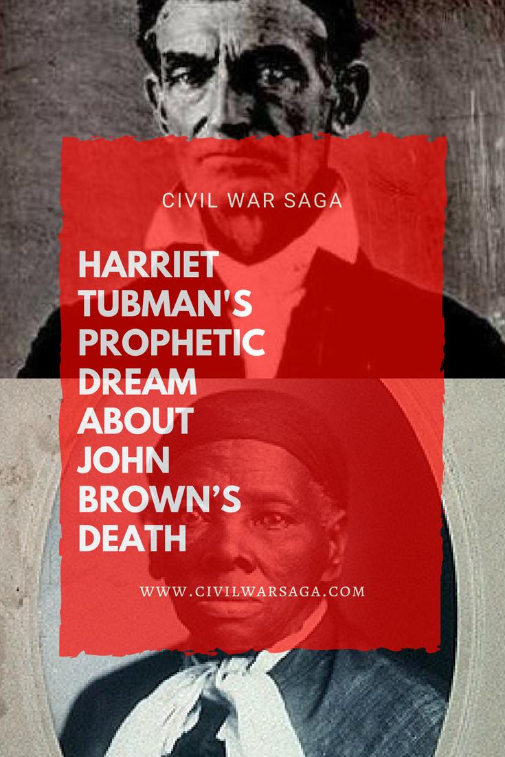 Harriet Tubman Dream John Brown's Death