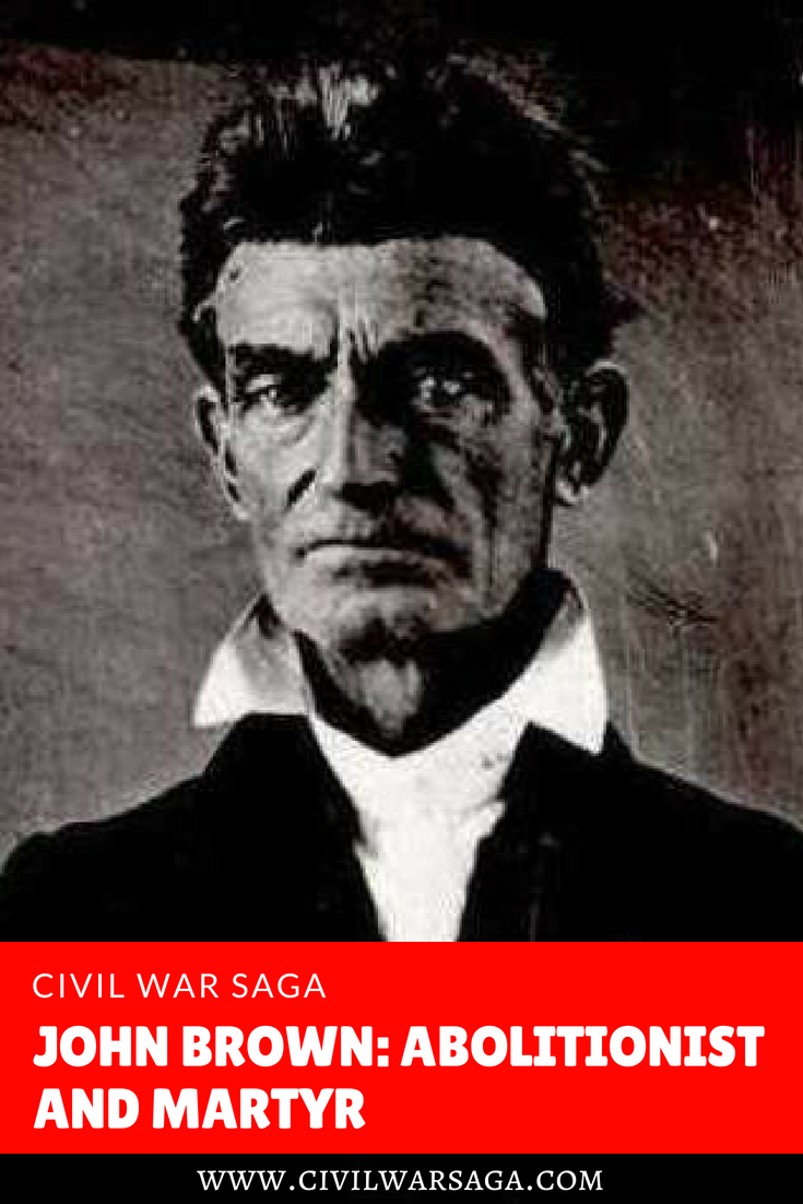 John Brown: Abolitionist and Martyr