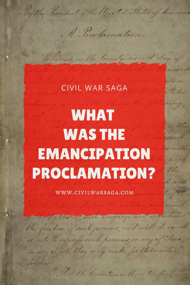 What Was the Emancipation Proclamation
