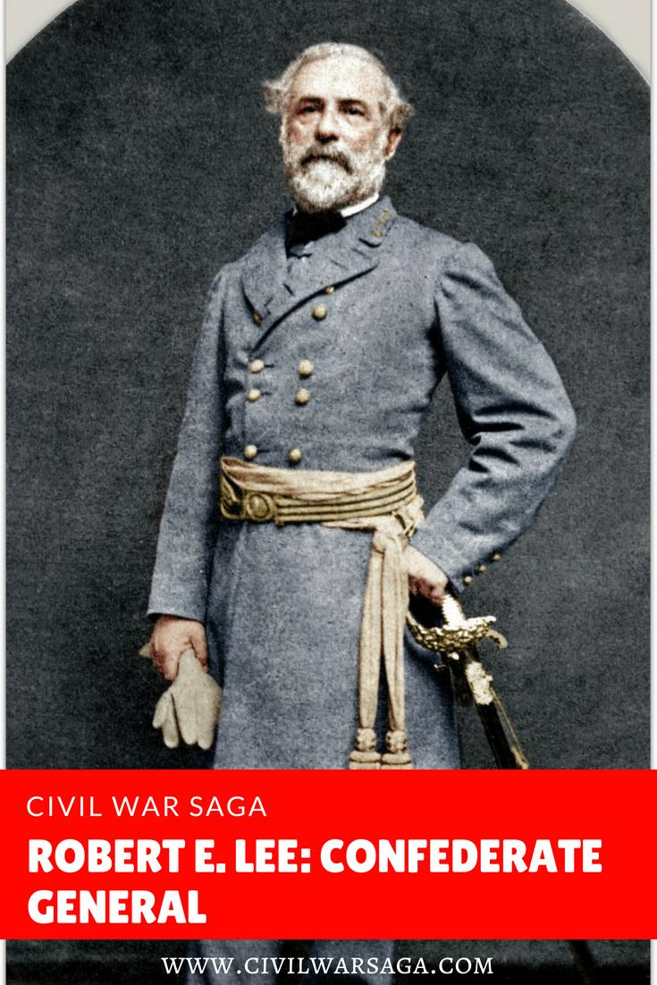 Robert E. Lee: Confederate General