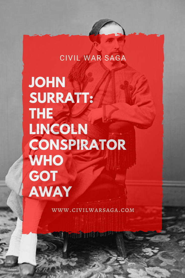 John Surratt The Lincoln Conspirator Who Got Away