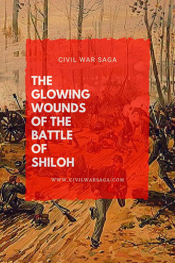 The Glowing Wounds of the Battle of Shiloh