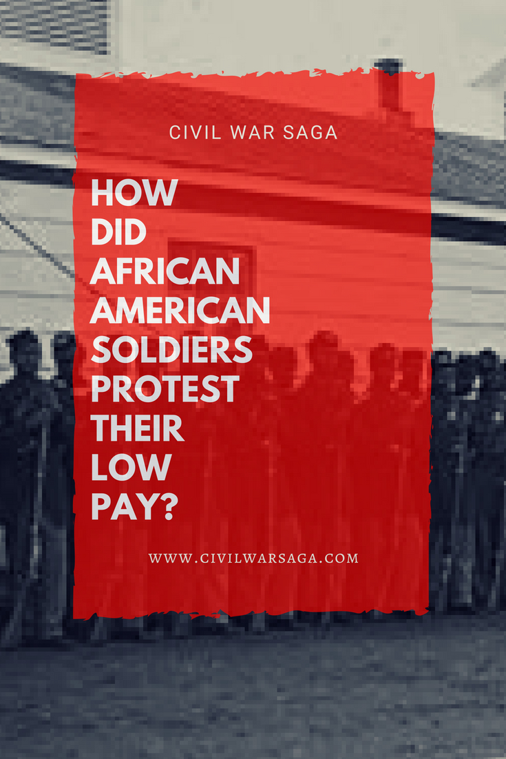 How Did African-American Soldiers Protest Their Low Pay?