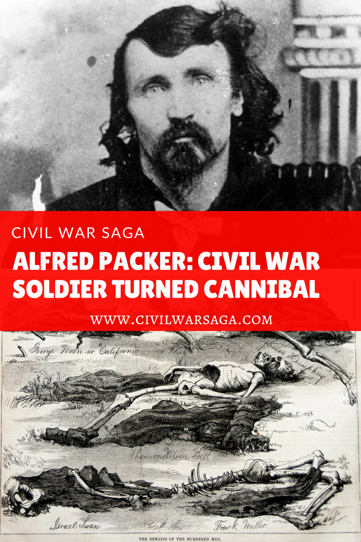 Alfred Packer: Civil War Soldier Turned Cannibal
