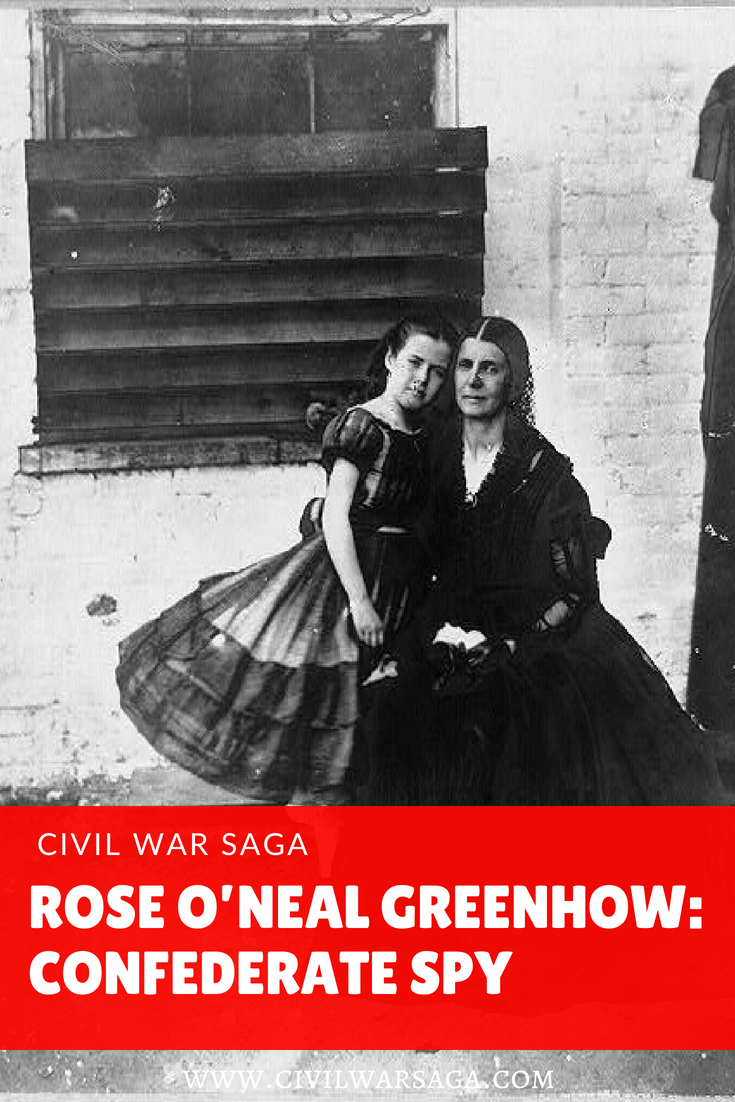 Rose O'Neal Greenhow: Confederate Spy