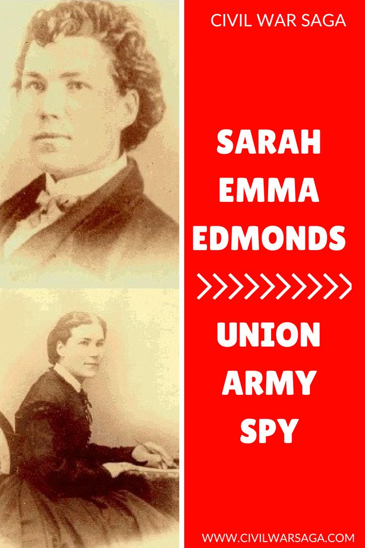 Sarah Emma Edmonds: Female Spy of the Union Army