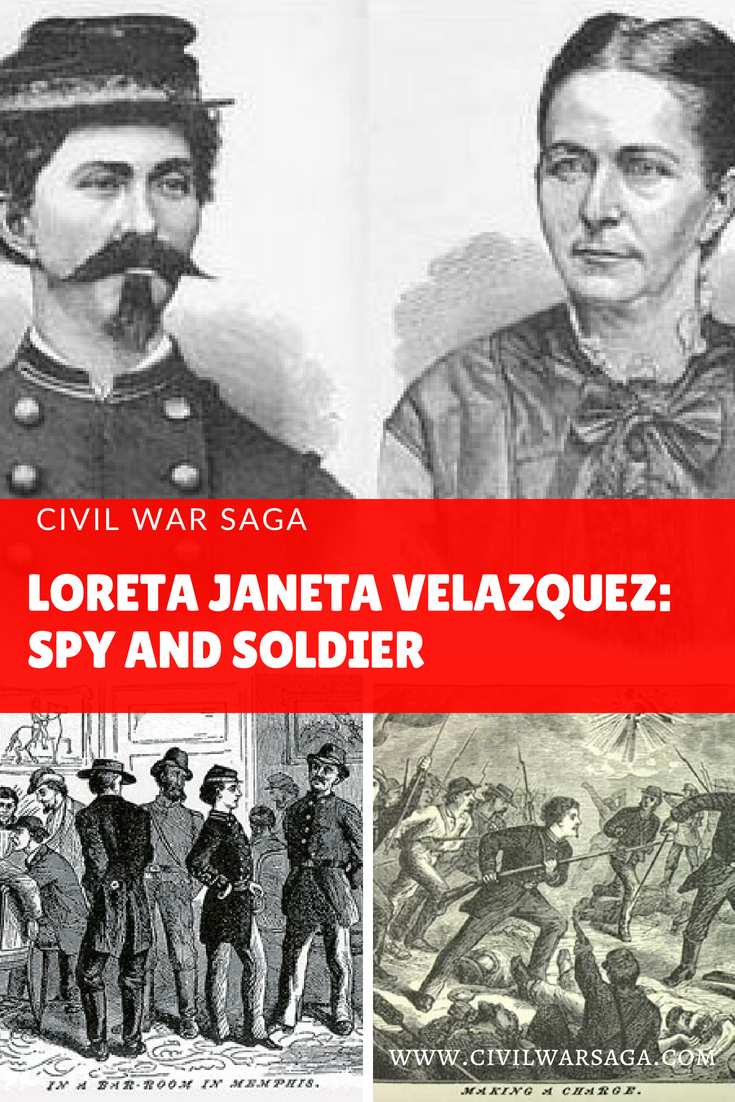 Loreta Janeta Velazquez: Spy and Soldier