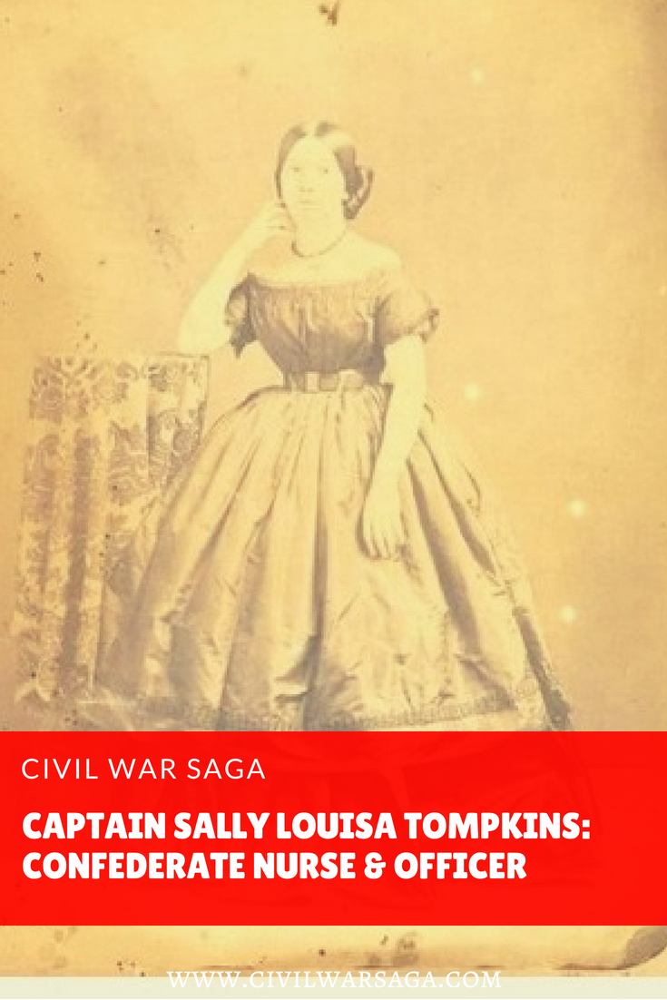 Captain Sally Louisa Tompkins: Confederate Nurse and Officer