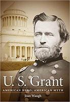 U.S. Grant by Joan Waugh