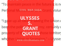 Ulysses S. Grant Quotes